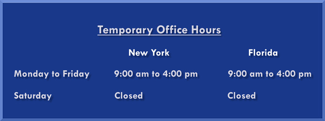 Temporarily Office Hours - Monday through Friday 9am to 4pm, Saturday Closed